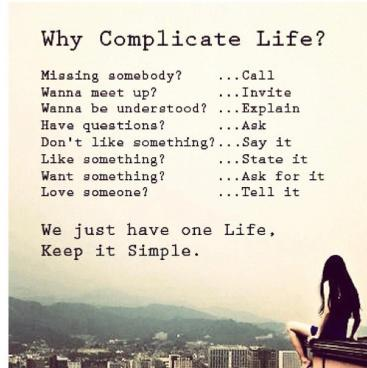 why-complicate-life-quote